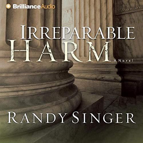 Irreparable Harm Audiobook By Randy Singer cover art