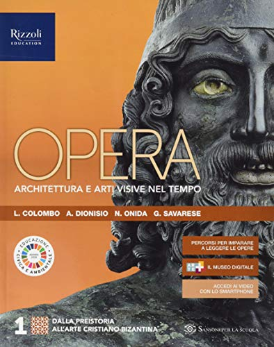 Opera. Architettura e arti visive nel tempo. Per le Scuole superiori. Con e-book. Con espansione online (Vol. 1)