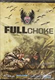 Full Choke - Waterfowl Hunting DVD - Duck - Geese - Fowl Weather Ragged Outdoors