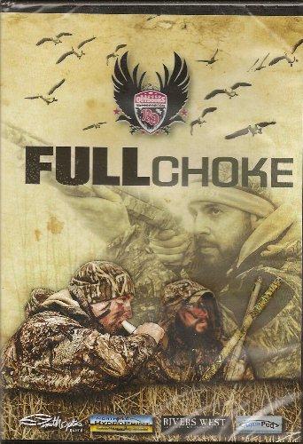 Full Choke - Waterfowl Hunting DVD - Duck - Geese - Fowl Weather Ragged Outdoors