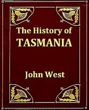 The History of Tasmania, Volumes I-II, Complete