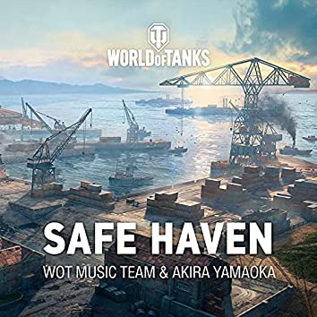 """Safe Haven (From """"World of Tanks"""")"""
