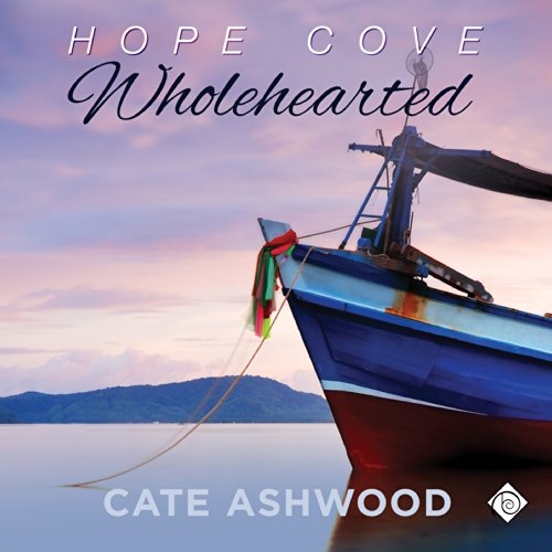 Wholehearted     Hope Cove Book 2              By:                                                                                                                                 Cate Ashwood                               Narrated by:                                                                                                                                 John Orr                      Length: 6 hrs and 18 mins     5 ratings     Overall 4.2