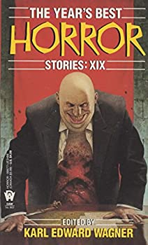 The Year's Best Horror 19 (Year's Best Horror) 0886774888 Book Cover