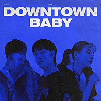 Downtown Baby