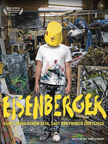 Eisenberger - Kunst muss schön sein, sagt der Frosch zur Fliege [OmeU]