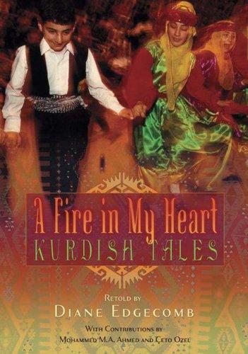 A Fire in My Heart: Kurdish Tales (World Folklore)