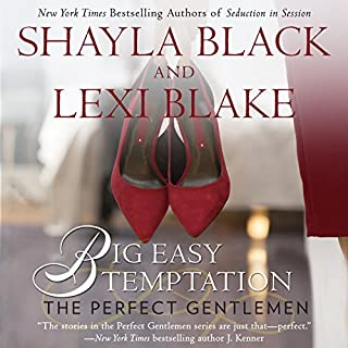 Big Easy Temptation     The Perfect Gentlemen              Written by:                                                                                                                                 Shayla Black,                                                                                        Lexi Blake                               Narrated by:                                                                                                                                 Kaleo Griffith                      Length: 12 hrs and 36 mins     3 ratings     Overall 4.7