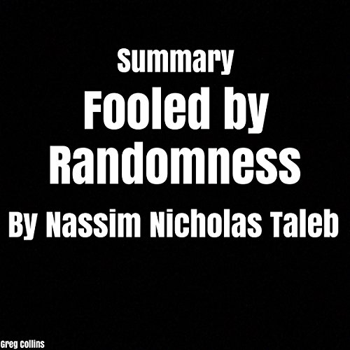 Summary: Fooled by Randomness by Nassim Nicholas Taleb audiobook cover art