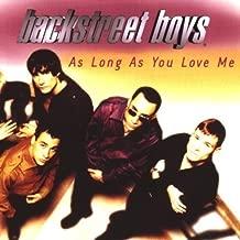 As Long As You Love Me 1 / Everytime I Close Eyes by Backstreet Boys (1998-06-30)