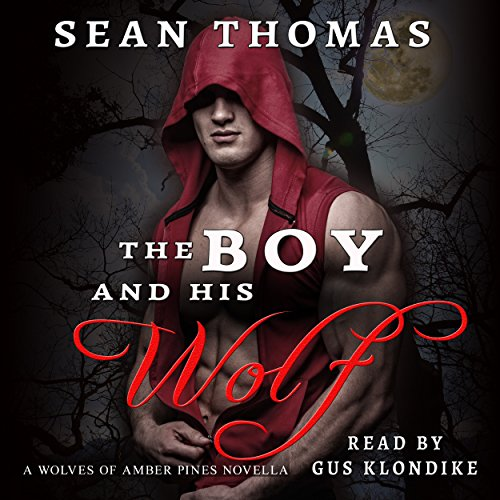 The Boy and His Wolf audiobook cover art