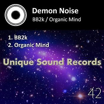 BB2k / Organic Mind