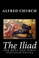 The Iliad for Boys and Girls