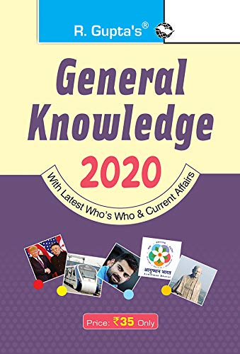 General Knowledge 2020: Latest Who's Who & Current Affairs