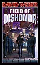 Field of Dishonor (Honorverse) by Weber, David (2002) Mass Market Paperback