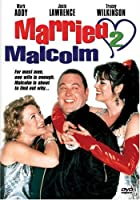 MARRIED 2 MALCOLM