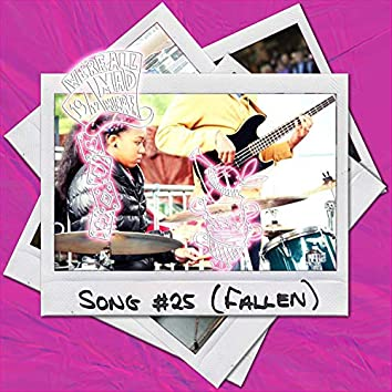 SONG #25 (Fallen) [feat. Bree Campbell, Daniel Abraham Jr. & Mutale Chashi]