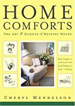 Home Comforts: The Art and Science of Keeping House PDF