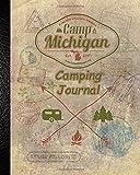 Camp Michigan s Camping Journal