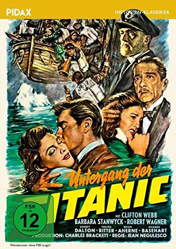Untergang der Titanic / Berühmter Hollywood-Klassiker mit Starbesetzung (Pidax Film-Klassiker)