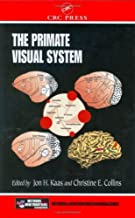 The Primate Visual System (Frontiers in Neuroscience Book 20)