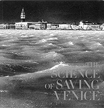 The Science of Saving Venice by Jane Da Mosto (2004-12-01)