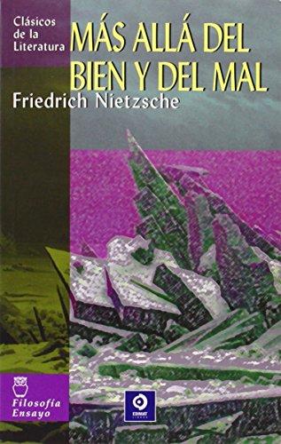 Más allá del bien y del mal (Clásicos de la literatura universal)