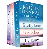 The Kristin Hannah Collection: Volume 1: Firefly Lane, True Colors, Fly Away