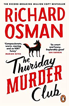 The Thursday Murder Club: The Record-Breaking Sunday Times Number One Bestseller (English Edition) par [Richard Osman]