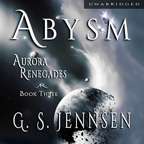 Abysm     Aurora Renegades, Book Three              By:                                                                                                                                 G. S. Jennsen                               Narrated by:                                                                                                                                 Pyper Down                      Length: 10 hrs and 42 mins     47 ratings     Overall 4.6