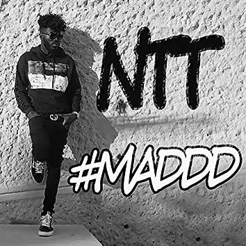 #Maddd