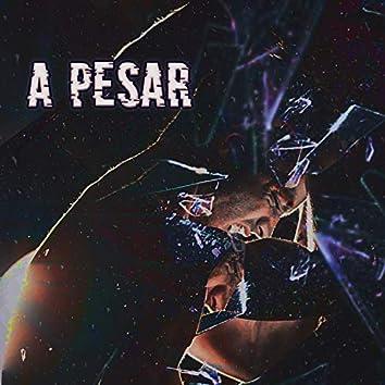 A Pesar