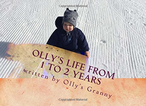 Olly\'s Life from 1 to 2 years