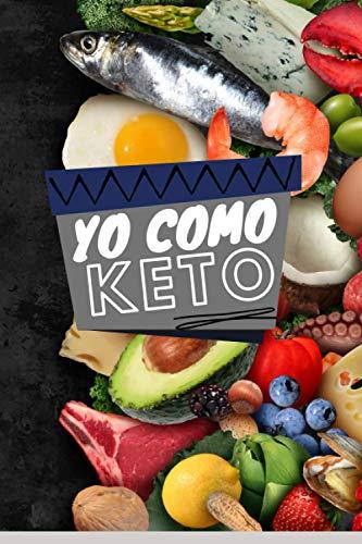 yo como keto: En este libro puedes. Optimice su menú para la semana, planifique su lista de compras y anote sus mejores recetas.