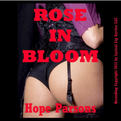 Rose in Bloom: A Victorian Erotica Short audiobook cover art