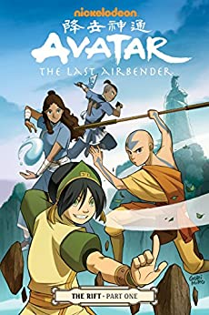 Avatar: The Last Airbender - The Rift Part 1 (Avatar - The Last Airbender) by [Gene Luen Yang, Gurihiru]