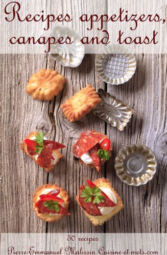 Recipes appetizers, canapes and toast (English Edition)