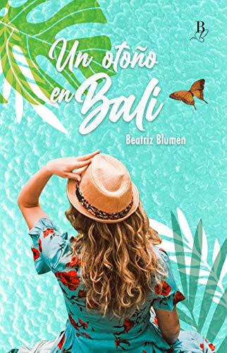 Un otoño en Bali de Beatriz Blumen