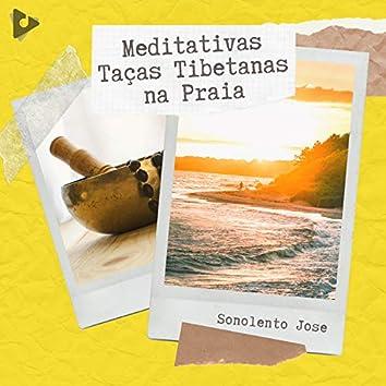 Meditativas Taças Tibetanas na Praia