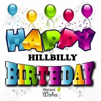 Happy Birthday (Hillbilly) Vol. 10
