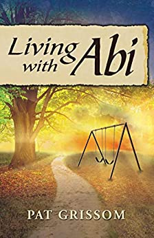Living with Abi by [Pat Grissom]