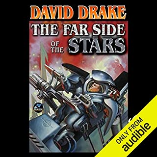The Far Side of the Stars      RCN Series, Book 3              By:                                                                                                                                 David Drake                               Narrated by:                                                                                                                                 Victor Bevine,                                                                                        David Drake                      Length: 16 hrs and 51 mins     291 ratings     Overall 4.4