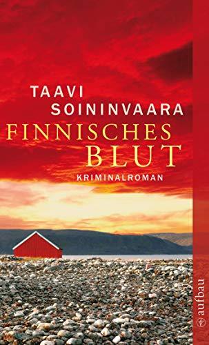 Finnisches Blut: Kriminalroman (Arto Ratamo ermittelt 1)