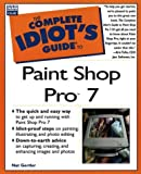 The Complete Idiot's Guide to Paint Shop Pro 7 by Nat Gertler (25-Oct-2000) Paperback -