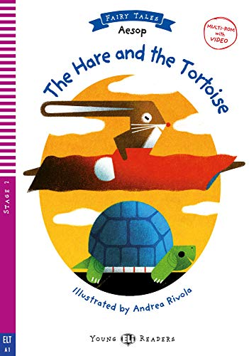 The Hare and the Tortoise: Mit Audio via ELI Link-App. mit Audio via ELI Link-App (Young ELI Readers)