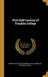 First Half Century of Franklin College