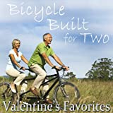 Bicycle Built for Two: Valentine's Favorites