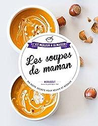 Les soupes de Maman
