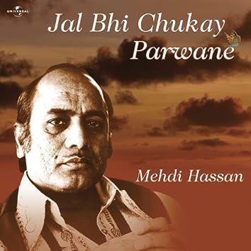 Jal Bhi Chukay Parwane
