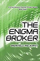 The Enigma Broker (The Enigma Series)